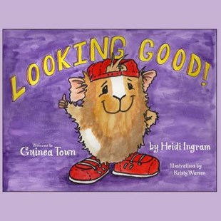 Looking Good! by Heidi Ingram (9780615222745) - PaperBack - Children's Fiction