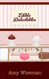(ebook) Edible Delectables - Romance Modern Romance