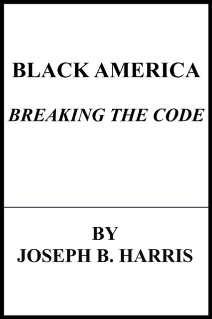 Black America:Breaking The Code