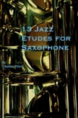 13 Jazz Etudes for Saxophone