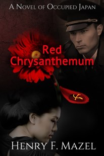 (ebook) Red Chrysanthemum: A novel of Occupied Japan - Historical fiction
