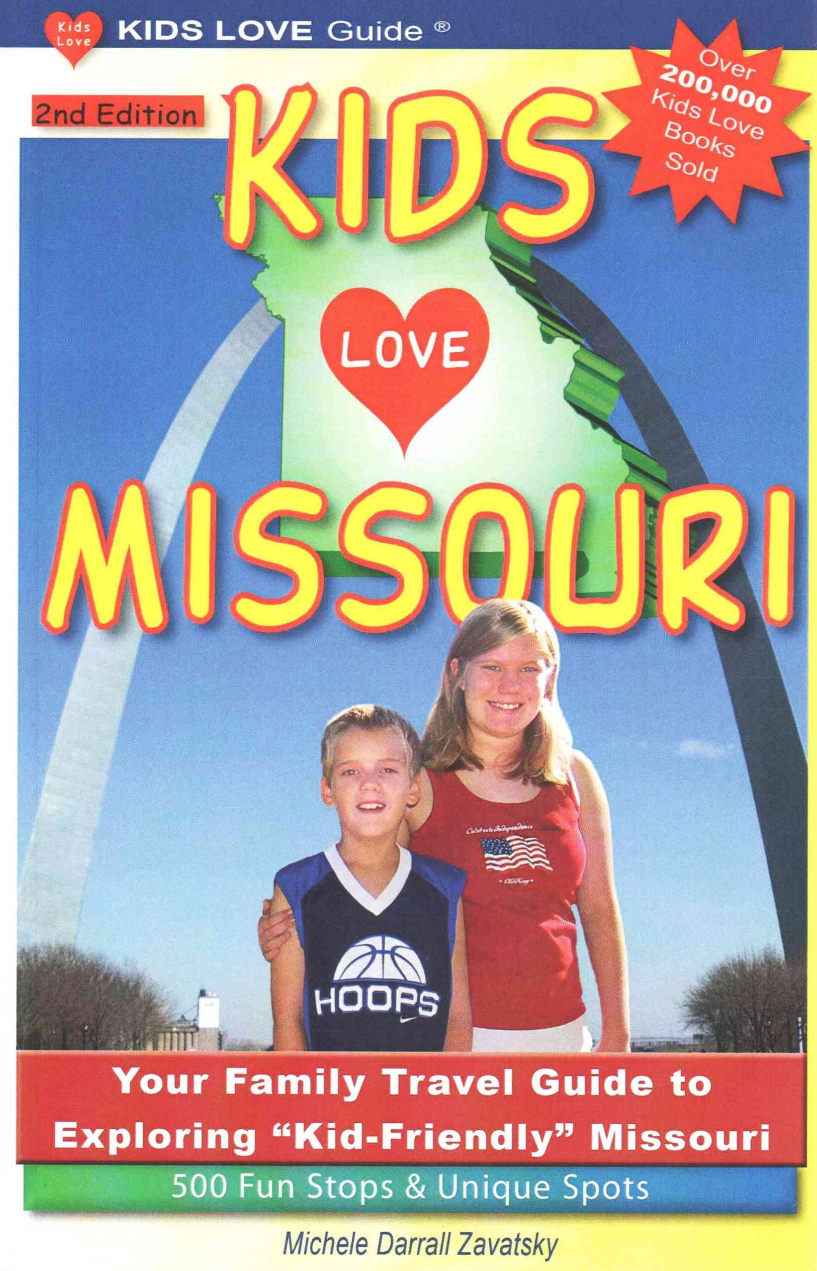 KIDS LOVE MISSOURI, 2nd Edition