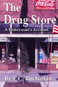 Drug Store: A Fisherman