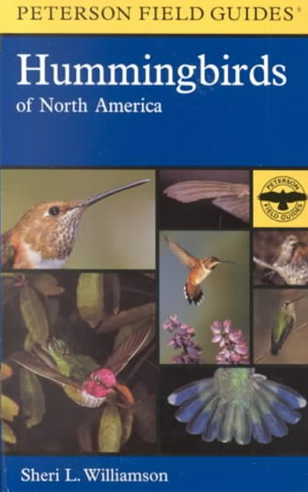 Field Guide to Hummingbirds of North America