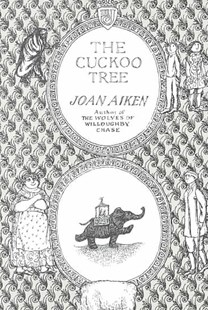 The Cuckoo Tree by Joan Aiken, Joan Aiken (9780618070237) - PaperBack - Young Adult Contemporary
