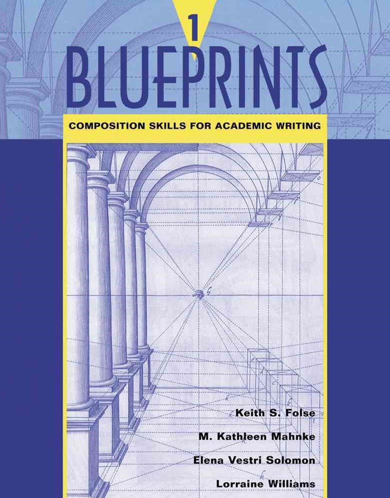 Blueprints 1 : Composition Skills for Academic Writing