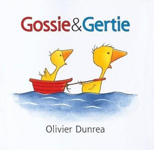 Gossie and Gertie - Children's Fiction Early Readers (0-4)