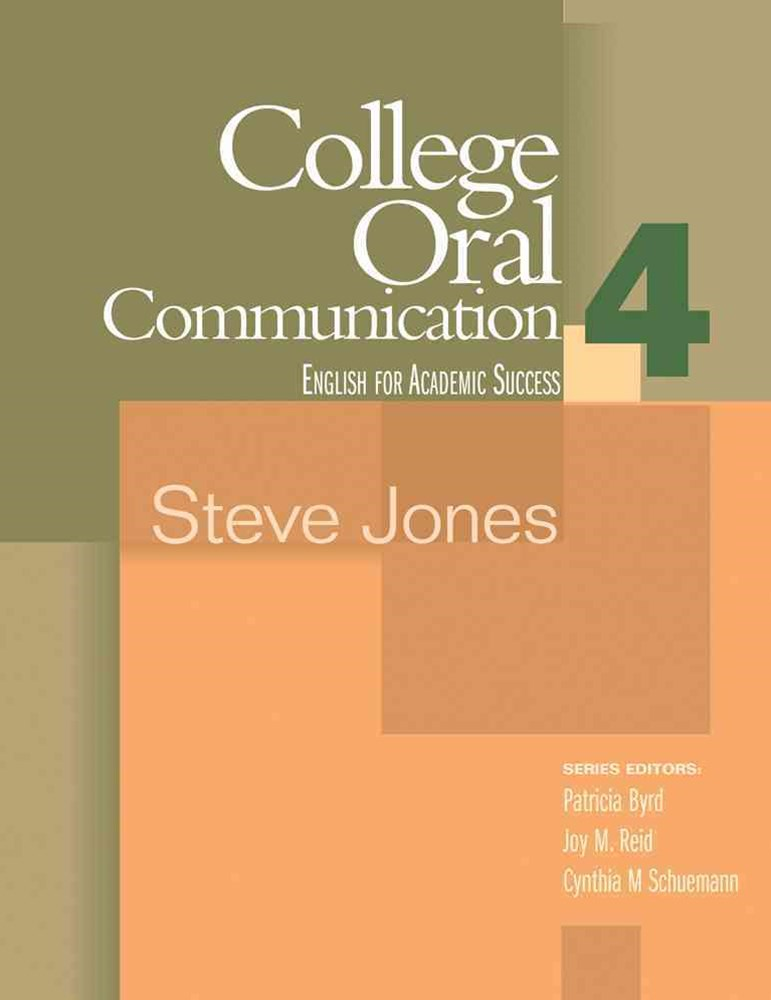 College Oral Communication 4 : English for Academic Success