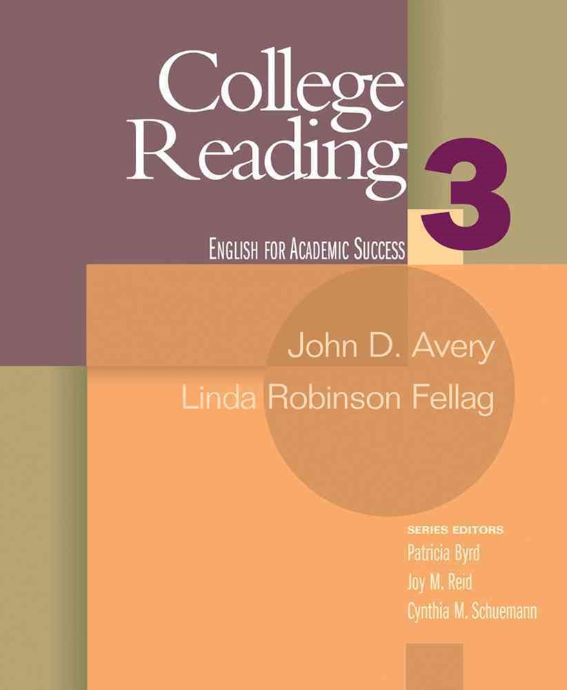 College Reading 3 : English for Academic Success