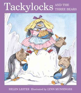 Tackylocks and the Three Bears by LESTER HELEN, Lynn Munsinger (9780618439539) - PaperBack - Children's Fiction Early Readers (0-4)
