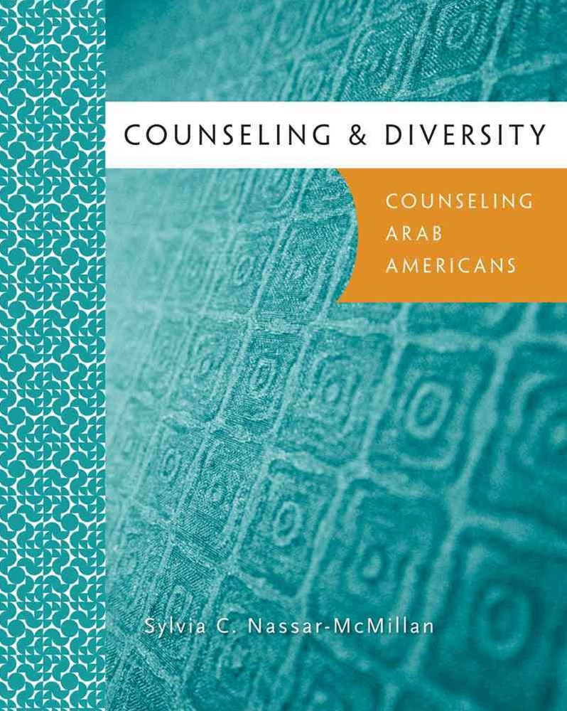 Counseling & Diversity: Arab Americans