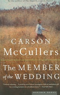 The Member of the Wedding by Carson McCullers (9780618492398) - PaperBack - Modern & Contemporary Fiction General Fiction