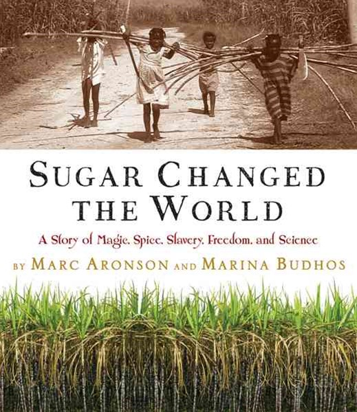 Sugar Changed the World