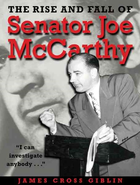 Rise and Fall of Senator Joe Mccarthy