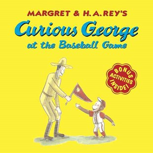 Curious George at the Baseball Game by HINES ANNA, Margret Rey, H. A. Rey, Anna Grossnickle Hines, H. A. Rey (9780618663750) - PaperBack - Children's Fiction Early Readers (0-4)