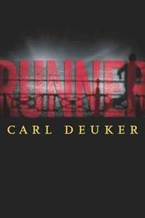 Runner by DEUKER CARL, Thomas Perry (9780618735051) - PaperBack - Children's Fiction Teenage (11-13)