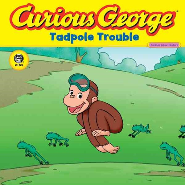 Curious George Tadpole Trouble