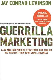 Guerrilla Marketing by Jay Conrad Levinson, Jeannie Levinson, Jeannie Levinson, Amy Levinson (9780618785919) - PaperBack - Business & Finance Sales & Marketing