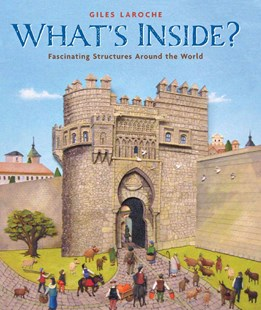 What's Inside? by LAROCHE GILES (9780618862474) - HardCover - Non-Fiction History