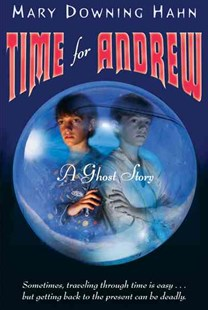 Time for Andrew by HAHN MARY (9780618873166) - PaperBack - Children's Fiction Older Readers (8-10)