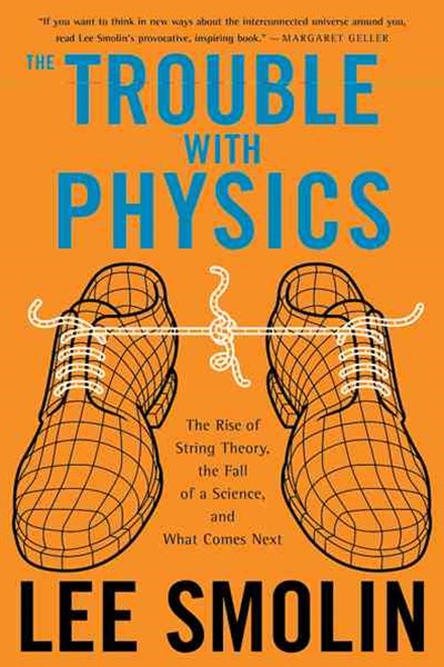 The Trouble with Physics