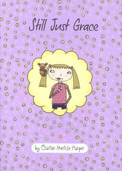 Just Grace: Still Just Grace: Book 2