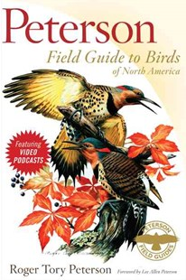 Peterson Field Guide to Birds of North America by Roger Tory Peterson, Lee Allen Peterson (9780618966141) - PaperBack - Pets & Nature Birds