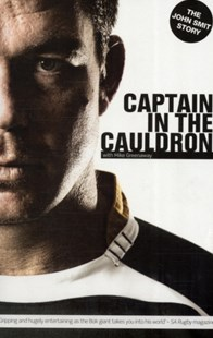 Captain in the Cauldron by Mike Greenaway (9780620447515) - PaperBack - Biographies Sports