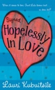(ebook) Signed, Hopelessly in Love - Children's Fiction