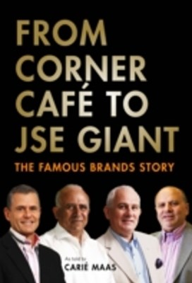 From Corner Cafe to JSE Giant