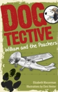 (ebook) Dogtective William and the Poachers - Children's Fiction