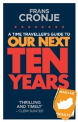 (ebook) Time Traveller's Guide to Our Next Ten Years