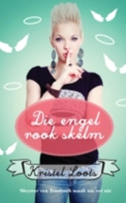 (ebook) Die engel rook skelm