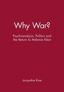Why War? by Jacqueline Rose, Michael Payne, Harold Schweizer (9780631189244) - PaperBack - Reference