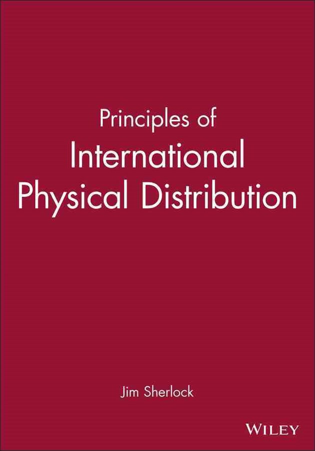 Principles of International Physical Distribution