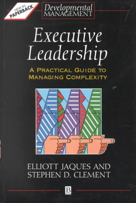 Executive Leadership - a Practical Guide to       Managing Complexity