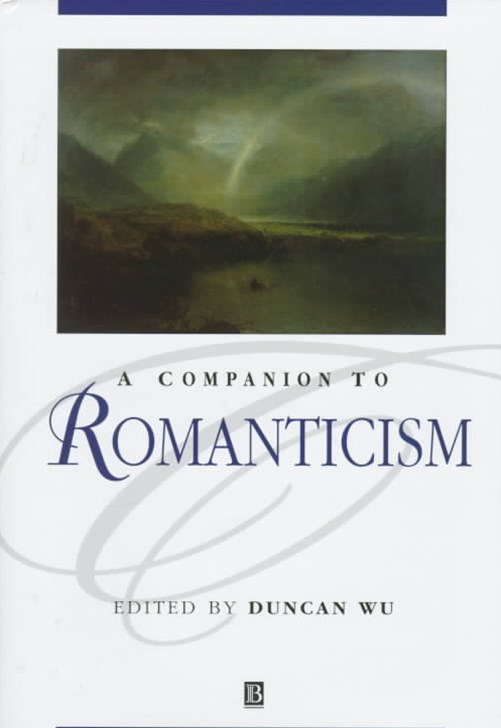 A Companion to Romanticism