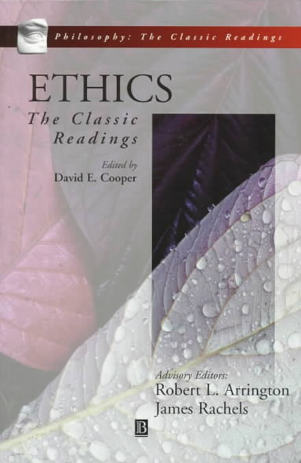 Ethics - the Classic Readings