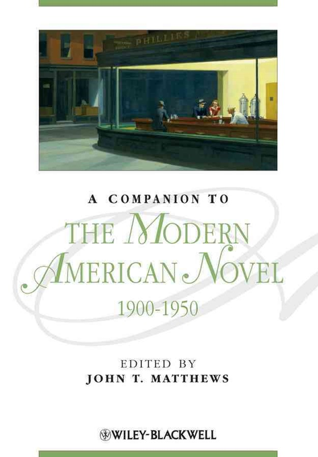 Companion to the Modern American Novel 1900-1950