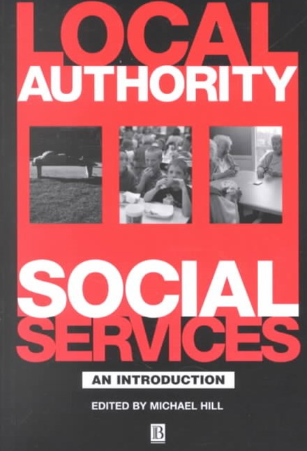 Local Authority Social Services - an Introduction
