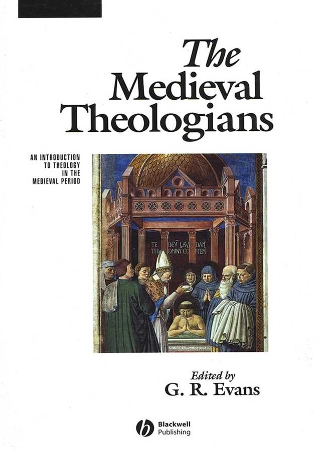 The Medieval Theologians
