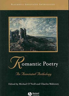 Romantic Poetry - an Annotated Anthology