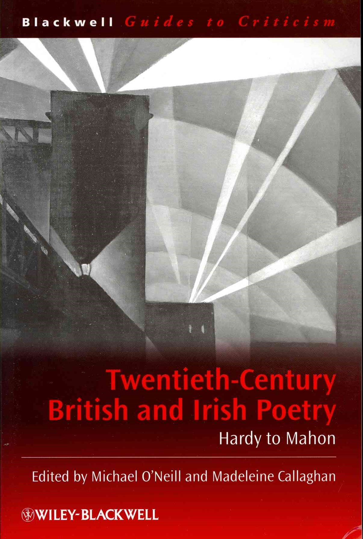 Twentieth Century British and Irish Poetry