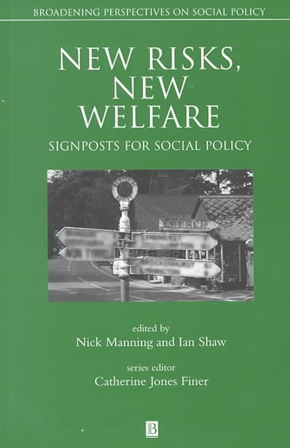 New Risks, New  Welfare