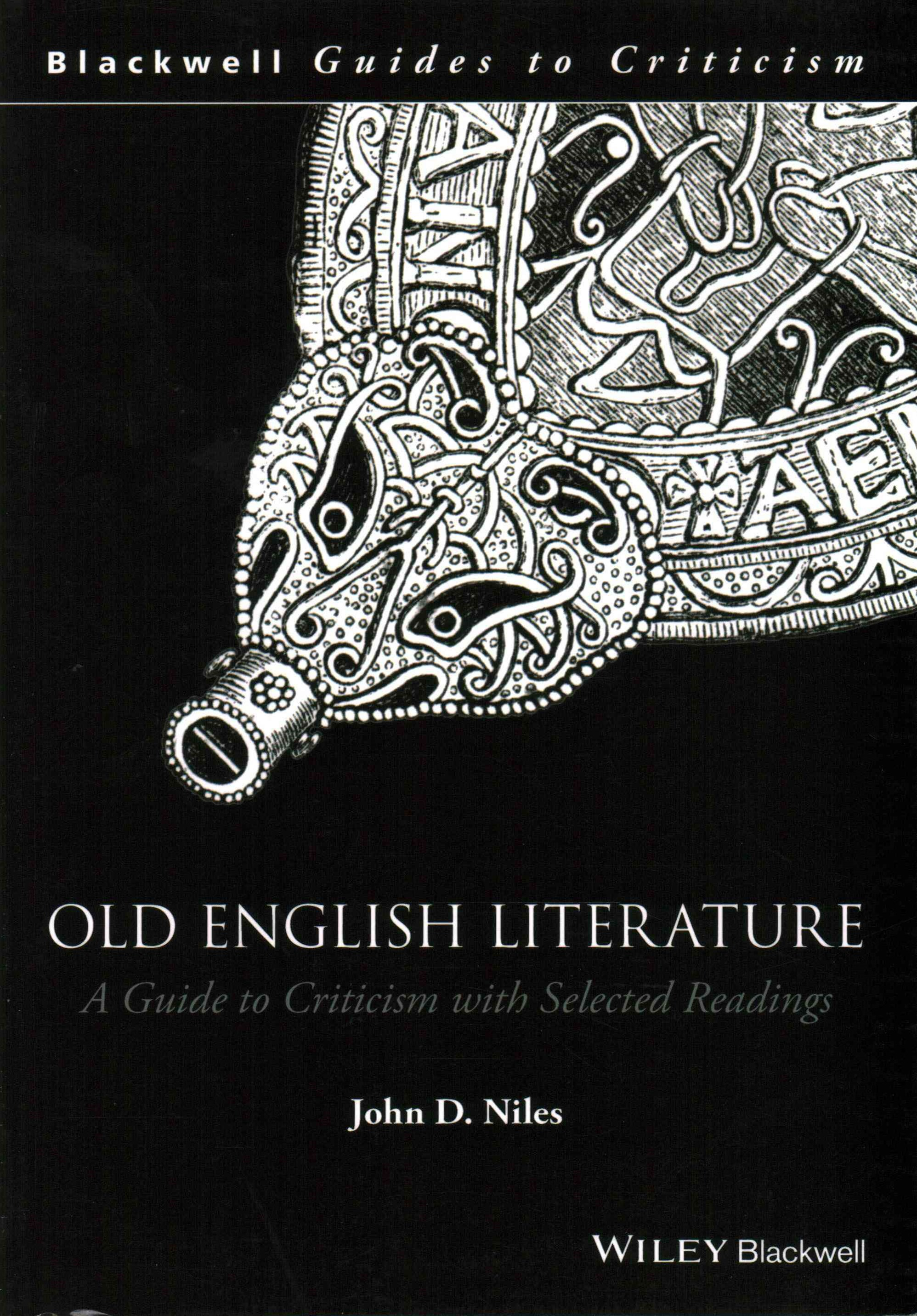 Old English Literature - a Guide to Criticism with Selected Readings