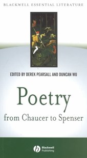 Poetry From Chaucer to Spenser by Derek Pearsall, Duncan Wu, Duncan Wu (9780631229872) - PaperBack - Poetry & Drama Poetry