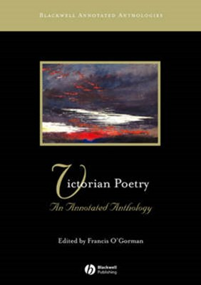 Victorian Poetry - an Annotated Anthology