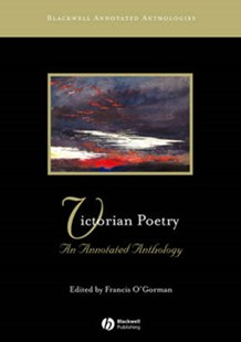 Victorian Poetry - an Annotated Anthology by Francis O'Gorman (9780631234364) - PaperBack - Poetry & Drama Poetry
