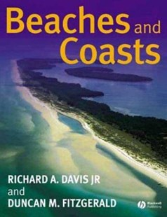 Beaches and Coasts by Richard A. Davis, Jr., Duncan M. Fitzgerald (9780632043088) - HardCover - Science & Technology Environment