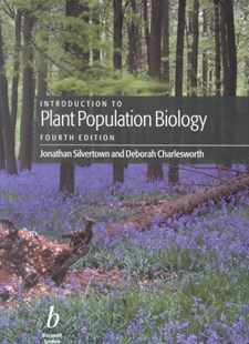 Introduction to Plant Population Biology 4E by Jonathan Silvertown, Deborah Charlesworth (9780632049912) - PaperBack - Science & Technology Biology